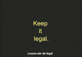 Keep it legal